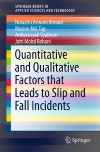 Cover Quantitative and Qualitative Factors that Leads to Slip and Fall Incidents