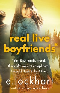 Cover Ruby Oliver 4: Real Live Boyfriends