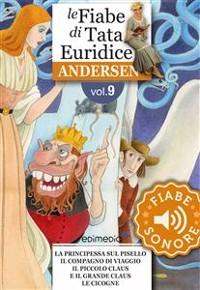Cover Fiabe Sonore Andersen 9 - La principessa sul pisello; Il compagno di viaggio; Il piccolo Claus e il grande Claus; Le cicogne