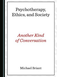 Cover Psychotherapy, Ethics, and Society