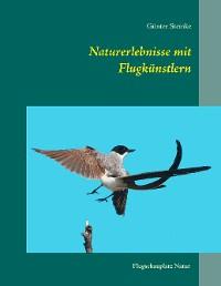 Cover Naturerlebnisse mit Flugkünstlern