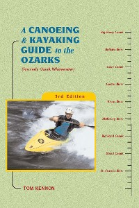 Cover A Canoeing and Kayaking Guide to the Ozarks