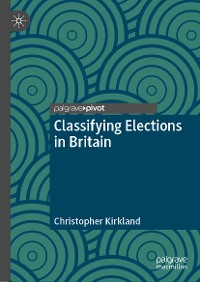 Cover Classifying Elections in Britain