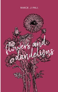 Cover Flowers and Dandelions