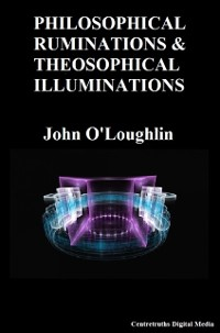 Cover Philosophical Ruminations & Theosophical Illuminations