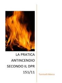 Cover La pratica antincendio secondo il dpr 151/11