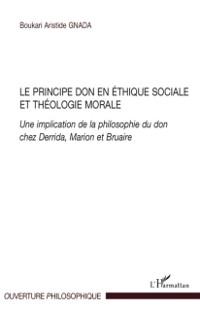 Cover Le principe don en ethique sociale et theologie morale - une