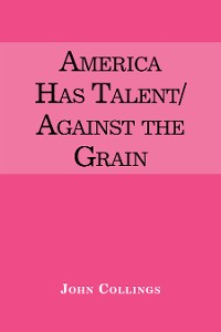 Cover America Has Talent/Against the Grain