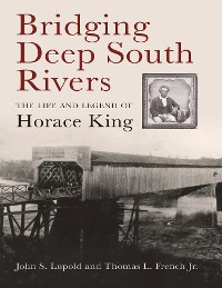 Cover Bridging Deep South Rivers