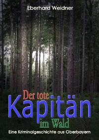 Cover DER TOTE KAPITÄN IM WALD