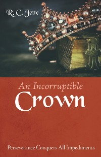 Cover An Incorruptible Crown