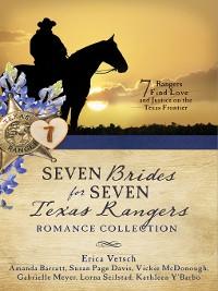 Cover Seven Brides for Seven Texas Rangers Romance Collection