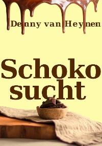 Cover Schokosucht