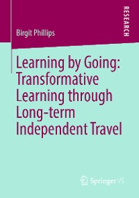 Cover Learning by Going: Transformative Learning through Long-term Independent Travel