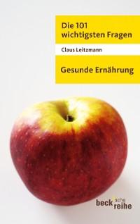 Cover Die 101 wichtigsten Fragen - Gesunde Ernährung