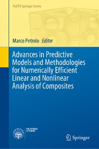 Cover Advances in Predictive Models and Methodologies for Numerically Efficient Linear and Nonlinear Analysis of Composites