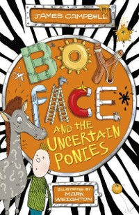 Cover Boyface and the Uncertain Ponies