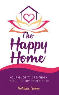 Cover The Happy Home