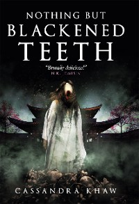 Cover Nothing But Blackened Teeth