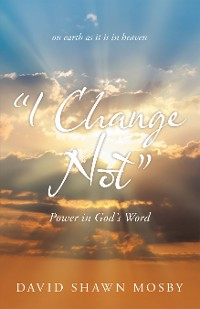 "Cover ""I Change Not"""