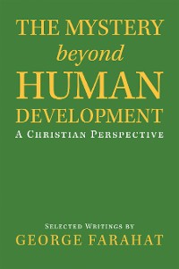 Cover The Mystery Beyond Human Development