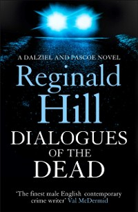 Cover Dialogues of the Dead (Dalziel & Pascoe, Book 17)