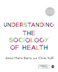 Cover Understanding the Sociology of Health