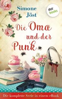 Cover Die Oma und der Punk: Die komplette Serie in einem eBook
