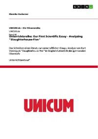 "Cover Unterrichtsreihe: Our First Scientific Essay - Analyzing ""Slaughterhouse-Five"""