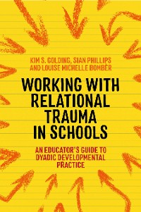Cover Working with Relational Trauma in Schools