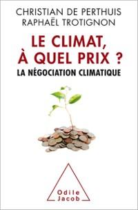 Cover Le Climat, a quel prix ?