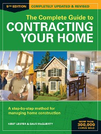 Cover The Complete Guide to Contracting Your Home