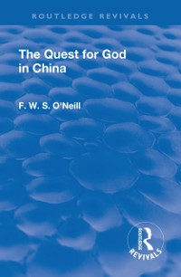 Cover Revival: The Quest for God in China (1925)