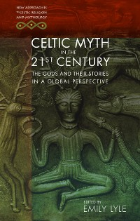 Cover Celtic Myth in the 21st Century