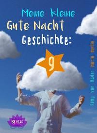 Cover Meine kleine Gute Nacht Geschichte: 9
