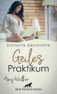 Cover Geiles Praktikum | Erotische Geschichte