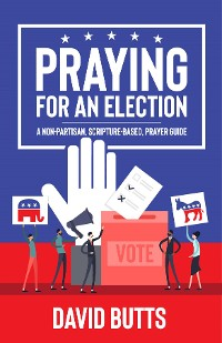 Cover Praying for an Election