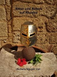 Cover Ritter und Rosen auf Rhodos