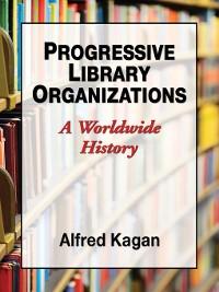 Cover Progressive Library Organizations