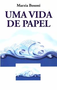 Cover Uma Vida de Papel