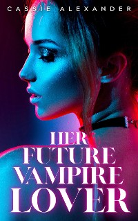 Cover Her Future Vampire Lover