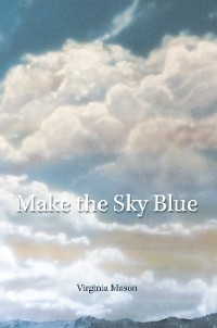 Cover Make the Sky Blue