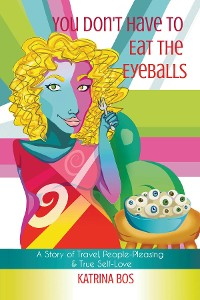 Cover You Don't Have to Eat the Eyeballs
