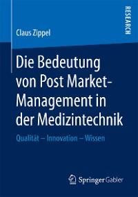 Cover Die Bedeutung von Post Market-Management in der Medizintechnik