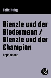 Cover Bienzle und der Biedermann / Bienzle und der Champion