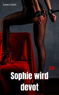 Cover Sophie wird devot