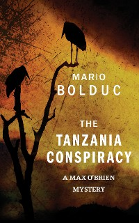 Cover The Tanzania Conspiracy