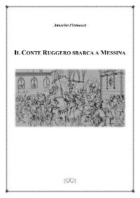 Cover Il Conte Ruggero sbarca a Messina