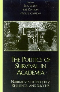 Cover The Politics of Survival in Academia