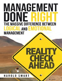 Cover Management Done Right: The Massive Difference Between Logical and Emotional Management